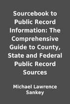Sourcebook to Public Record Information: The…