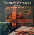 The Art of Gift Wrapping by Jane Cornell