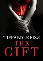 The Gift (The Original Sinners) by Tiffany…