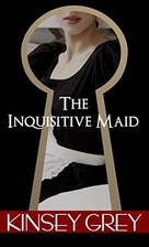 The Inquisitive Maid: Victorian Medical…