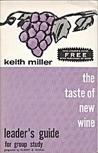Taste of New Wine Leader's Guide by Doing Rb
