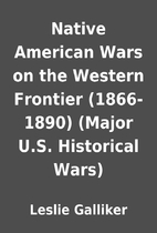 Native American Wars on the Western Frontier…
