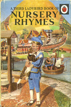 Fairy Tales & Rhymes: A Third Ladybird Book…