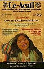 Congreso nacional indigena. Ce-Acatl :…