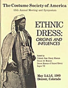 Ethnic Dress: Origins and Influences by The…