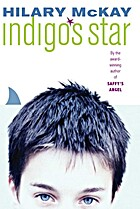Indigo's Star by Hilary McKay