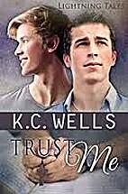 Trust Me (Lightning Tales Book 2) by K.C.…