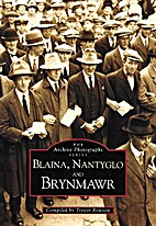 Brynmawr, Nantyglo and Blaina (Archive…
