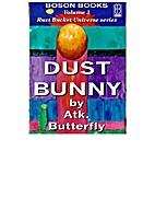 Dust Bunny (Rust Bucket Universe) by Atk.…