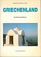 Griechenland : ein Reisehandbuch