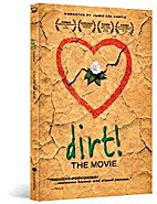 Dirt! – A Story with Heart and Soil (DVD)…