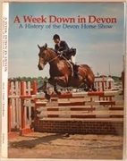 A Week Down in Devon - A History of the…