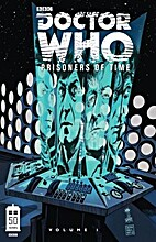 Doctor Who: Prisoners of Time, Volume 1 by…