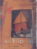 ArtHouse by Graham Percy