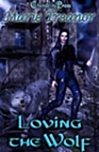 Loving the Wolf (City of the Damned, # 1) by…