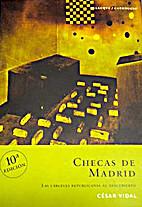 Checas de Madrid by César Vidal