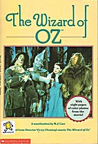 The Wizard of Oz: A Novelization by M. Jan…