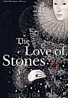 Love of Stones by Tobias Hill