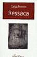 Ressaca by Carlos Ferreira