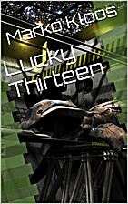 Lucky Thirteen (Frontlines, #2.1) by Marko…