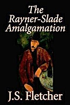 The Rayner-Slade Amalgamation by J.S.…