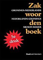 Zakwoordenboek Gronings-Nederlands,…