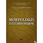 Morfologji e gjuhës shqipe (Morphology of…