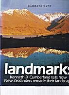 Landmarks by Kenneth B Cumberland