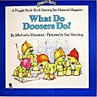 What Do Doozers Do? by Michaela Muntean