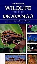 Wildlife of the Okavango: Common Plants and…