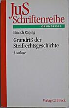 Grundriß der Strafrechtsgeschichte by…