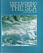 Discovering the sea by Sandra Smith