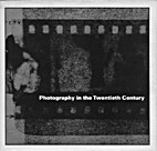 Photography in the Twentieth Century by…