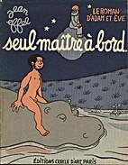 Le roman d'Adam et Eve : Seul maître à…