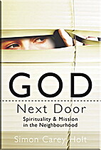God Next Door: Spirituality and Mission in…