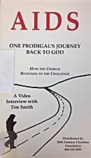 AIDS: One prodigal's journey back to God.…