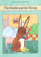 The Rabbit and the Turnip, Level B by Judith…