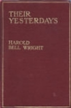 Their Yesterdays by Harold Bell Wright