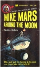 Mike Mars Around the Moon by Donald A.…