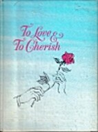 To love & to cherish, by David E. Webster