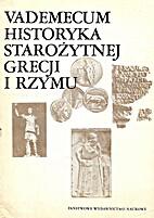 Vademecum historyka starożytnej Grecji i…