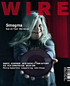 The Wire, Issue 270 by Periodical / Zine