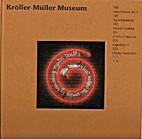 Kröller-Müller Museum : 101…