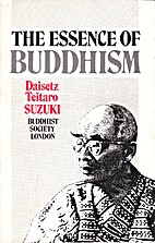 The Essence of Buddhism by Daisetz Teitaro…