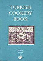 Turkish cookery book; a collection of…
