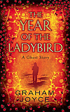 The Year of the Ladybird by Graham Joyce