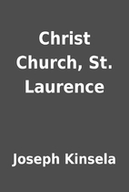 Christ Church, St. Laurence by Joseph…