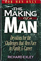 The Making of a Man: Devotions for the…