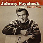 Johnny Paycheck - On His Way by Johnny…
