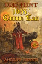 1635: The Cannon Law by Eric Flint